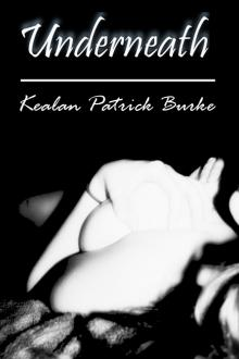 Underneath by Kealan Patrick Burke
