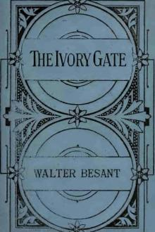The Ivory Gate, a new edition by Sir Walter Besant