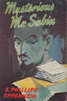 Mysterious Mr. Sabin by E. Phillips Oppenheim
