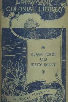 Black Heart and White Heart by H. Rider Haggard