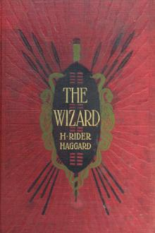 The Wizard by H. Rider Haggard