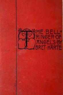 The Bell-Ringer of Angel's by Bret Harte