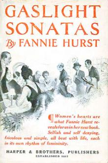 Gaslight Sonatas by Fannie Hurst
