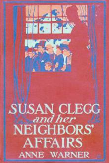 Susan Clegg and Her Neighbors' Affairs by Anne Warner