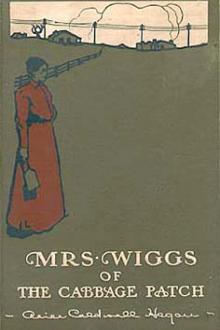 Mrs Wiggs of the Cabbage Patch by Alice Hegan Rice