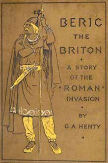 Beric the Briton by G. A. Henty