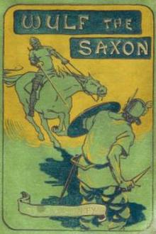 Wulf the Saxon by G. A. Henty
