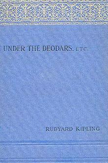 Under the Deodars by Rudyard Kipling