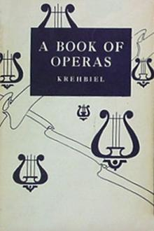 A Book of Operas by Henry Edward Krehbiel