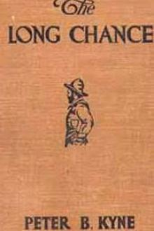 The Long Chance by Peter B. Kyne