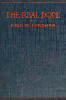 The Real Dope by Ring Lardner