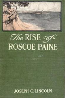The Rise of Roscoe Paine by Joseph Crosby Lincoln