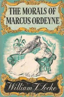 The Morals of Marcus Ordeyne by William J. Locke