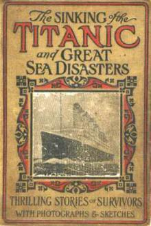 The Sinking of the Titanic, and Great Sea Disasters by Unknown