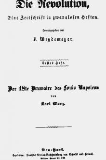 Eighteenth Brumaire of Louis Bonaparte by Karl Marx