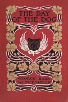 The Day of the Dog by George Barr McCutcheon