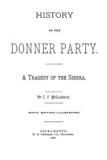 History of the Donner Party by C. F. McGlashan