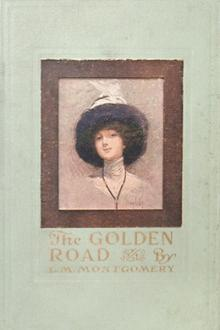 The Golden Road by Lucy Maud Montgomery