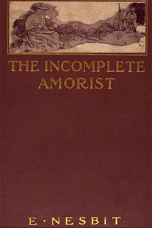 The Incomplete Amorist by E. Nesbit