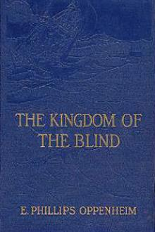 The Kingdom of the Blind by E. Phillips Oppenheim