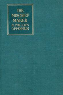 The Mischief Maker by E. Phillips Oppenheim