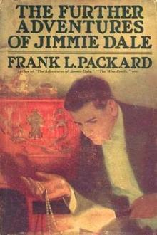 The Further Adventures of Jimmie Dale by Frank L. Packard