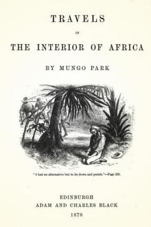 Travels in the Interior of Africa, vol 1 by Mungo Park