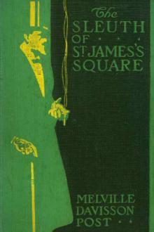 The Sleuth of St. James Street by Melville Davisson Post