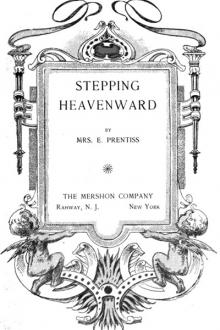 Stepping Heavenward by Mrs E. Prentiss