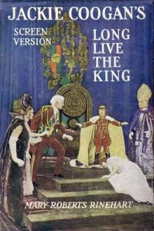 Long Live the King! by Mary Roberts Rinehart