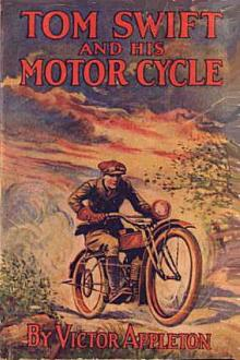 Tom Swift and His Motor-Cycle by Howard R. Garis
