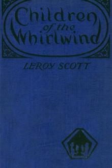 Children of the Whirlwind by Leroy Scott