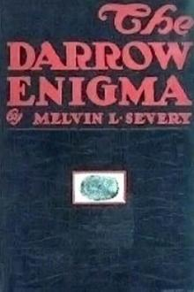 The Darrow Enigma by Melvin L. Severy