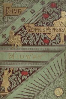 Five Little Peppers Midway by Margaret Sidney