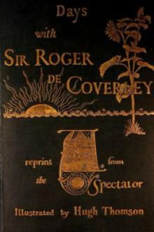 Days with Sir Roger de Coverley by Addison and Steele