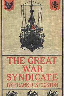 The Great War Syndicate by Frank R. Stockton