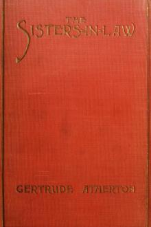 The Sisters-In-Law by Gertrude Franklin Horn Atherton
