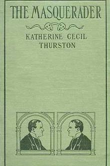 The Masquerader by Katherine Cecil Thurston