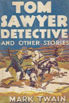 Tom Sawyer Detective by Mark Twain