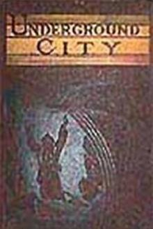 The Underground City by Jules Verne