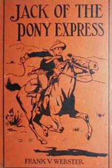 Jack of the Pony Express by Frank V. Webster