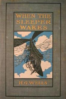When the Sleeper Wakes by H. G. Wells