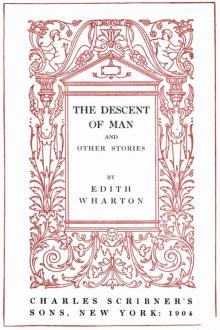 The Descent of Man & Other Stories by Edith Wharton