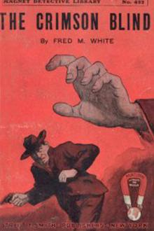 The Crimson Blind by Fred M. White