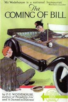The Coming of Bill by Pelham Grenville Wodehouse