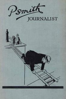 Psmith, Journalist by Pelham Grenville Wodehouse