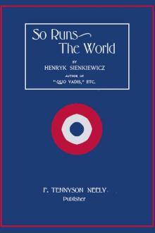 So Runs the World by Henryk Sienkiewicz