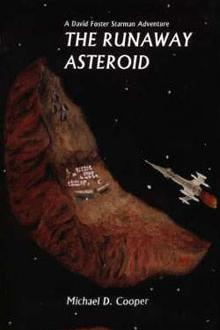 The Runaway Asteroid by Michael D. Cooper