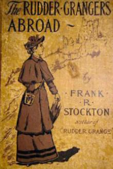 The Rudder Grangers Abroad by Frank R. Stockton