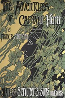 The Adventures of Captain Horn by Frank R. Stockton